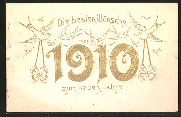 AK Jahreszahl 1910 mit Schwalben und Glücksklee, Die besten Wünsche zum neuen Jahre