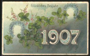 AK Jahreszahl 1907 mit Hufeisen und Klee, Glückliches Neujahr