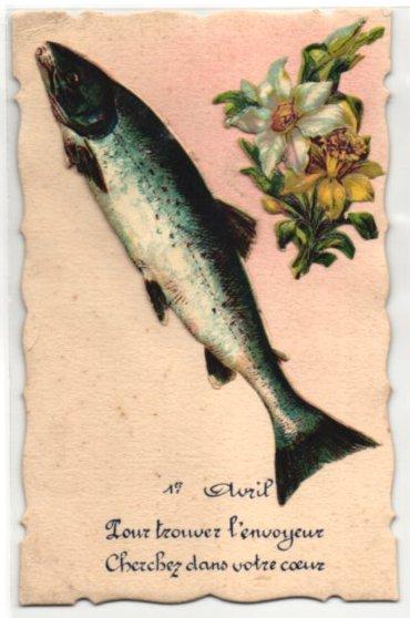 Oblaten-AK 1. Avril / 1. April, aufgeklebter Fisch und Blumen