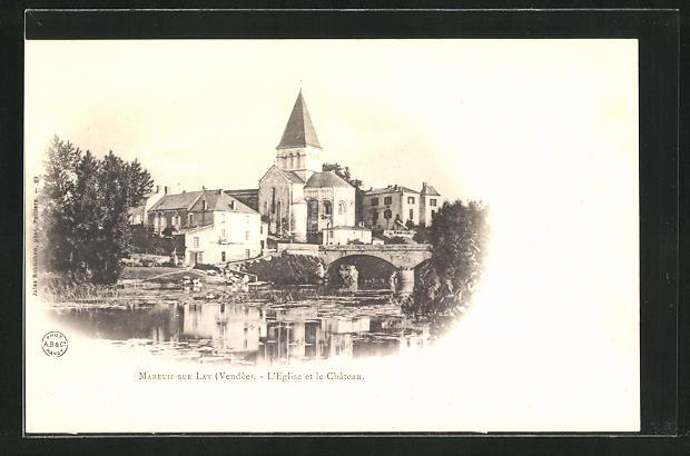 AK Mareuil-sur-Lay, L'Eglise et le Chateau