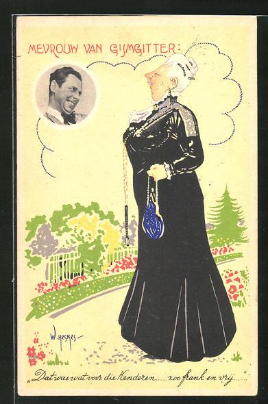 Künstler-AK sign. W. Heskes: Mevrouw van Gismgitter, Ältere herrschaftliche Dame