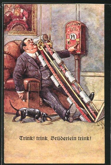 Künstler-AK Ernst Schlemo: Trink, Brüderlin trink!, Scherz, patentierte Saufvorrichtung, Dackel