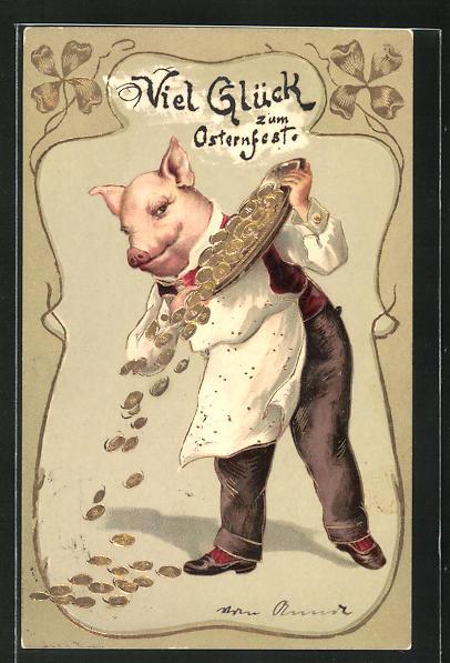 Präge-Lithographie Glück zum Osterfest, Schwein verstreut Münzen