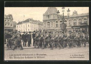 AK Deutsche Soldaten in Brüssel am Bahnhofsplatz