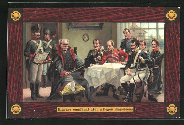 AK Befreiungskriege 1915, Blücher empfängt bei Genappe Orden, Hut und Degen Napoleons