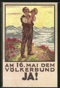 Künstler-AK Schweiz, Alpsegen, Am 16. Mai dem Völkerbund Ja!