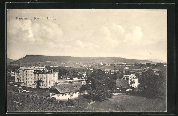 AK Brugg, Blick auf Kaserne und Kasino
