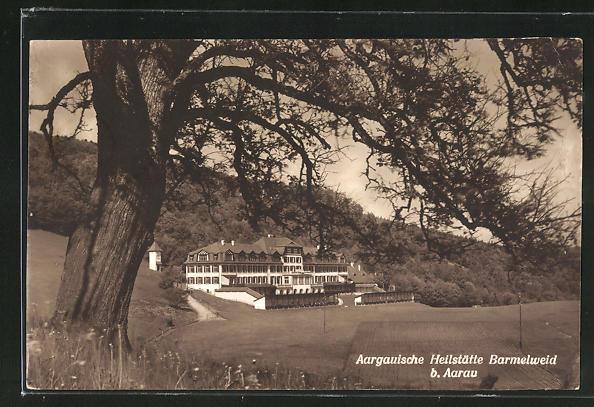 AK Aarau, Aargauische Heilstätte Barmelweid