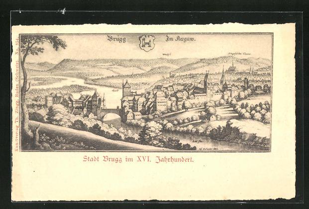 AK Brugg, Teilansicht im XVI. Jahrhundert