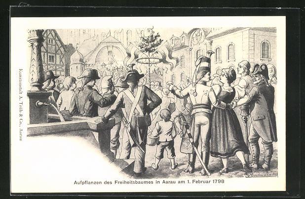 AK Aarau, Aufpflanzen des Freiheitsbaumes 1789
