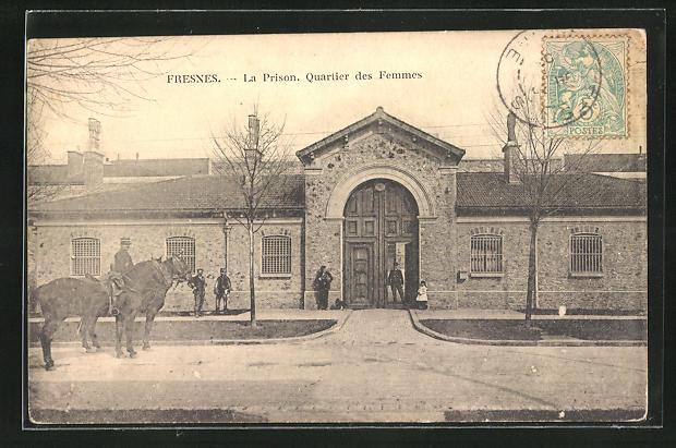 AK Fresnes, La Prison, Quartiers des Femmes, Frauengefängnis