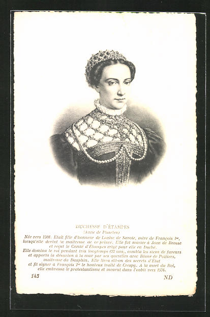 AK Portrait Duchesse d`Etampes von Frankreich, Anne de Pisseleu 1508-1576