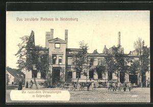 AK Neidenburg, zerstörtes Rathaus