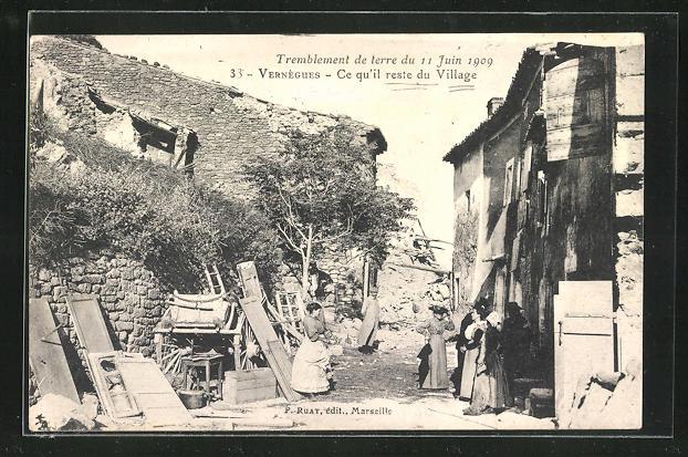 AK Vernegues, Ce qu`il reste du Village, Tremblement de Terre 1909 0