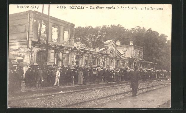 AK Senlis, La Gare apres le bombardement allemand