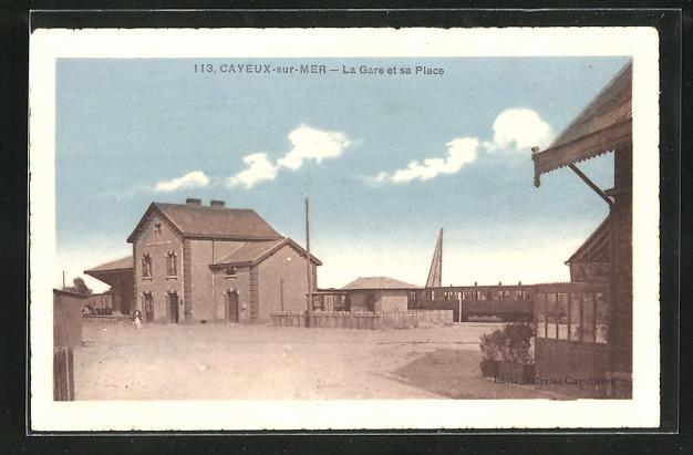 AK Cayeux-sur-Mer, La Gare et sa Place, Bahnhof 0