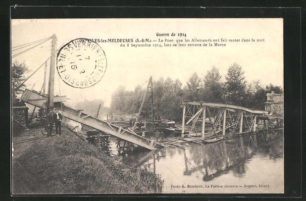 AK Isles-les-Meldeuses, Le Pont que les Allemands ont fait sauter dans la nuit du 8.9. 1914