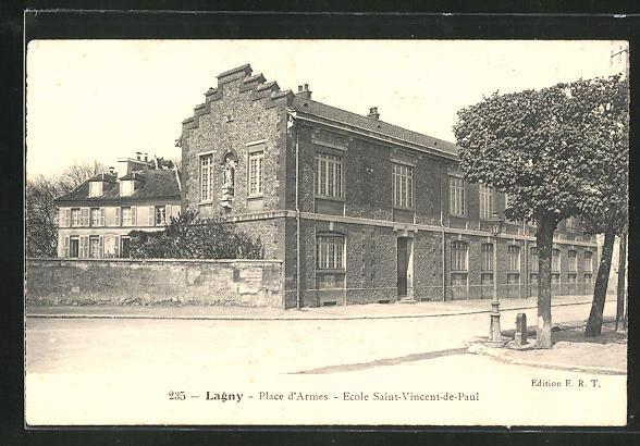 AK Lagny, Place d` Armes - Ecole Saint Vincent-de-Paul 0