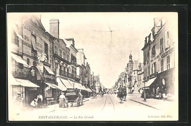 AK Fontainebleau, La Rue Grande, Strassenpartie 0