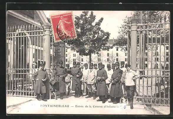 AK Fontainebleau, Entrèe de la Caserne d` Infanterie