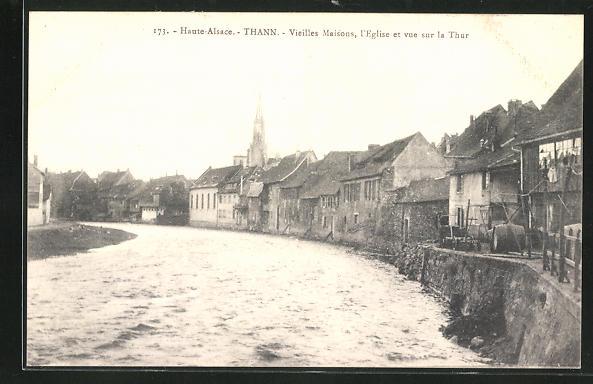 AK Thann, Vieilles Maisons, l`Eglise et vue sur la Thur 0