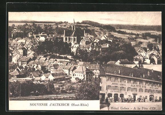 AK Altkirch, Ortsansicht, Hotel Geber, a la Tete d`Or 0