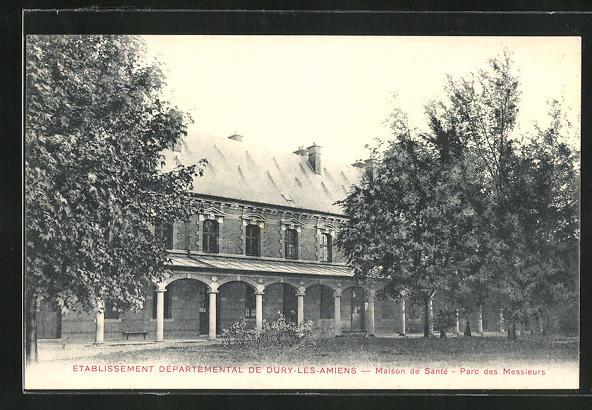 AK Dury-les-Amiens, Etablissement Departemental - Maison de Santè-Parc des Messieurs 0