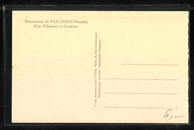 AK Valloires, Prèventoriun de Valloires - Cour d` Honneur et Communs 1