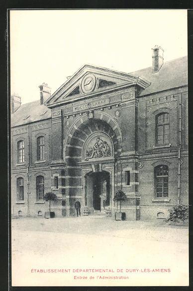 AK Dury-les-Amiens, Etablissement Departemental, Entree de l`Administration
