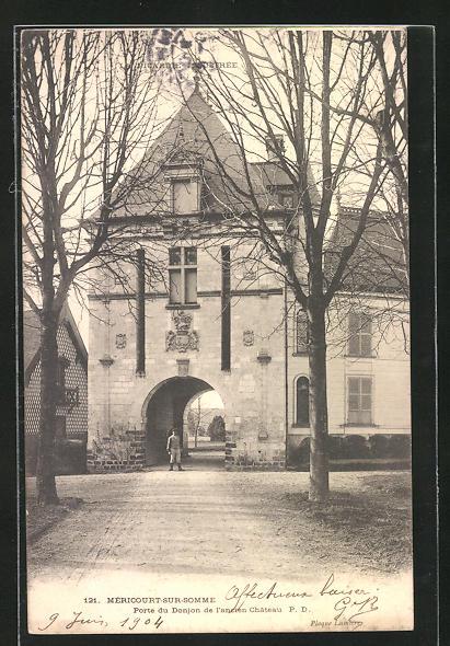AK Mericourt-sur-Somme, Porte du Donjon de l`ancien Chateau 0