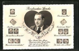 AK Briefmarkensprache Ich komme!, Dein ist mein Herz!, Du bist mein Glück! und Portrait junger Mann in einem Herz