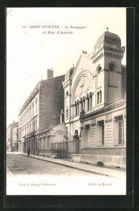 AK Saint-Étienne, La Synagogue et Rue d`Arcole, Ansicht der Synagoge