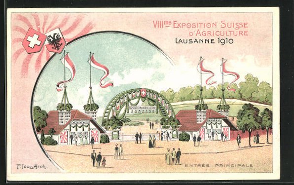 Künstler-AK Lausanne, VIII. Exposition Suisse d`Agriculture 1910, Entrée Principale