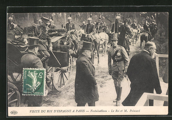 AK Fontainebleau, Visite du Roi d` Espagne, Le Roi et M. Poincaré, König von Spanien zu Besuch in Frankreich