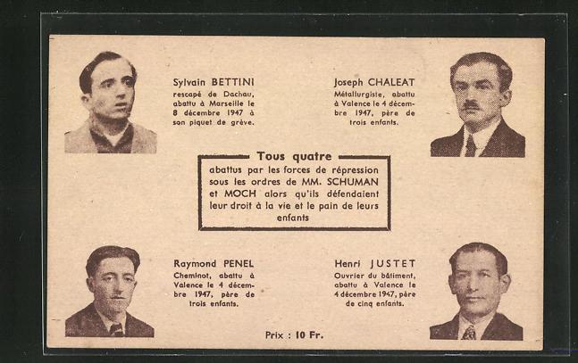 AK Frankreich, Portraits S. Bettini, J. Chaleat, R. Penel et H. Justet abattus par les forces de répression, 1947