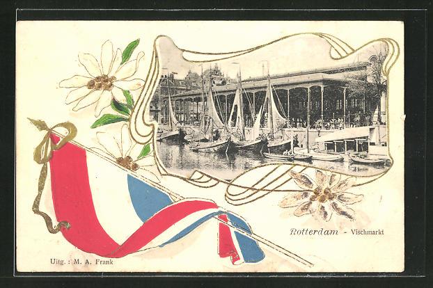 AK Rotterdam, Fischmarkt und Fahne der Niederlande 0