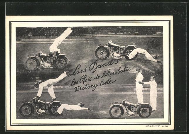 AK Les Danils, les Rois de l`Acrobatique Motorcycliste, Motorrad-Akrobatik, Stuntshow
