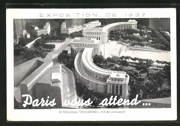 AK Paris, Exposition internationale 1937, Le Nouveau Trocadero, Entree principale 0