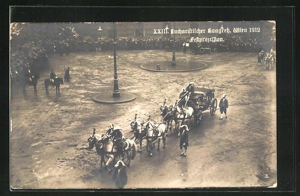 AK Wien, XXIII. Eucharistischer Kongress 1912, Festprozession 0