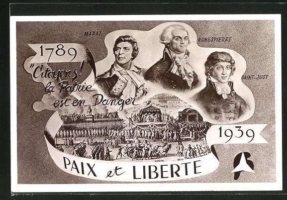 AK Paix et Liberte, Marat, Robespierre, Saint-Just, 1789-1939, französische Revolution 0