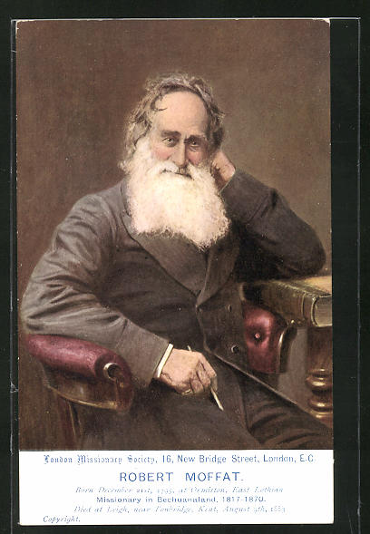 AK Robert Moffat, Missionar in Bechuanaland 1817 - 1870 0