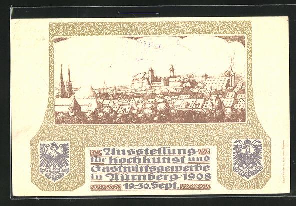Künstler-AK Nürnberg, Ausstellung für Kochkunst und Gastwirtsgewerbe 1908, Teilansicht mit Burg 0