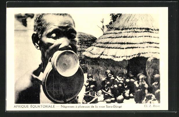 AK Afrique Équatoriale, Négresses à plateaux de la race Sara-Djingé, Afrikaner mit Tellerlippen 0