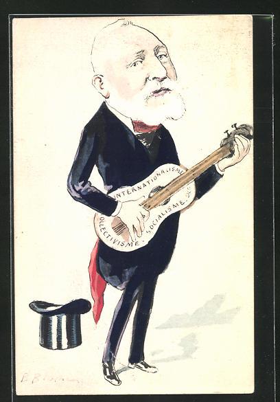 Künstler-AK Handgemalt: Präsident Loubet spielt Gitarre, Internationalisme, Socialisme, Collectivisme 0