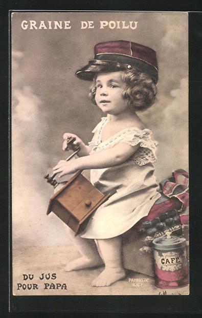 AK Graine de Poilu du Jus pour Papa, Kleinkind mit Kaffeemühle, Kinder Kriegspropaganda 0