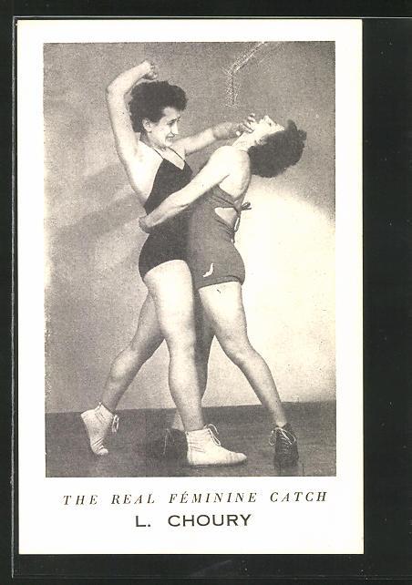 AK The Real Féminine Catch L. Choury, Frauen beim Ringen 0