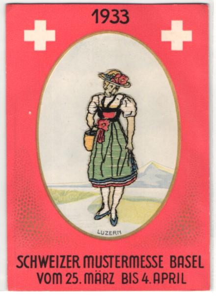 AK Basel, Schweizer Mustermesse 1933, Gestickte Luzernerin in Tracht 0