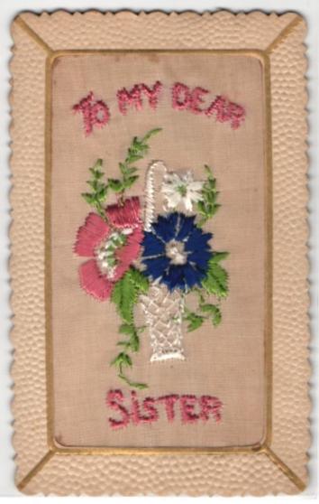 Seidenstick-AK To my dear Sister, Grussbotschaft mit Blumenkorb 0