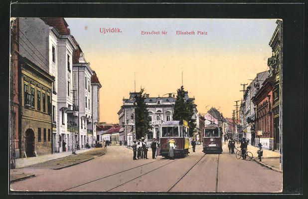 AK Ujvidek, Elisabeth Platz mit Strassenbahn 0