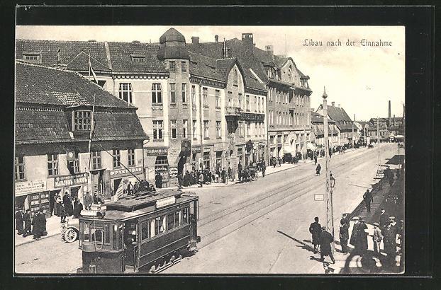 AK Libau, Ortspartie mit Strassenbahn nach der Einnahme 0